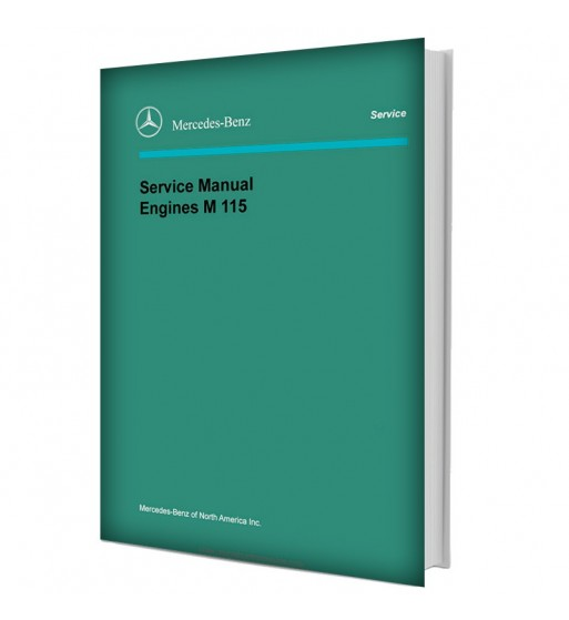 Mercedes Benz Service Manual V-8 Engines M 116 (3.5), M 117 (4.5)