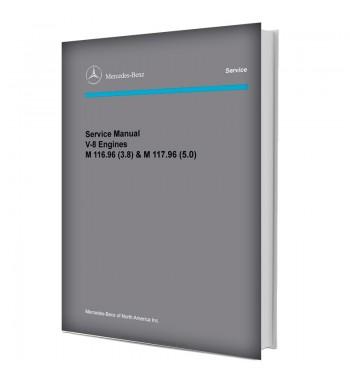 Mercedes Benz Service Manual V 8 Engine M116.96 (4.2), M117.96 (5.6)