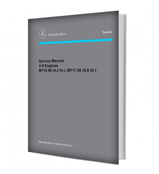 Mercedes Benz Service Manual V 8 Engine M 116.96 (3.8) & M 117.96 (5.0)