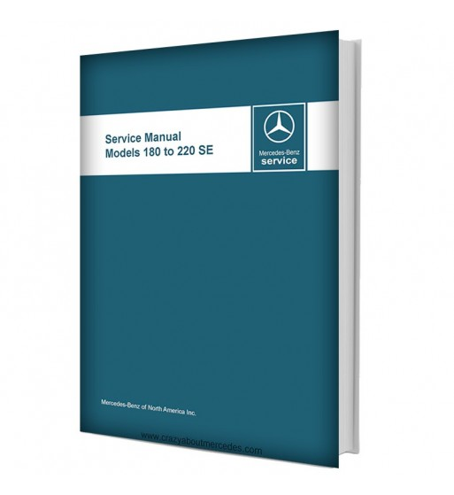 Mercedes Benz Service Manual Models 180 to 220 SE