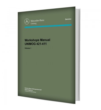 Mercedes Benz Workshops Manual UNIMOG 421-411 | Volume 1