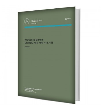 Mercedes Benz Workshop Manual UNIMOG 403, 406, 413, 416 | Volume 2