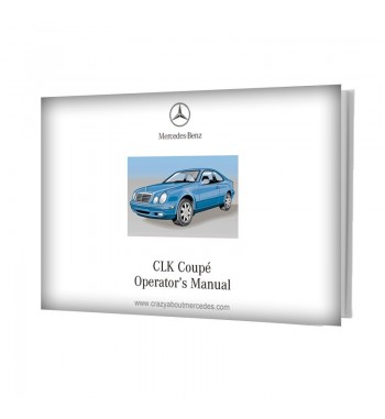 Mercedes Benz CLK Coupé Operator's Manual W208