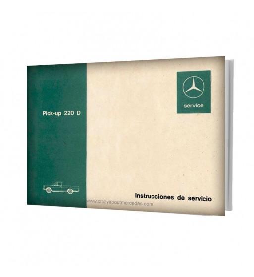 Mercedes Benz Pick-up 220 D Manual Instrucciones de Servicio W115