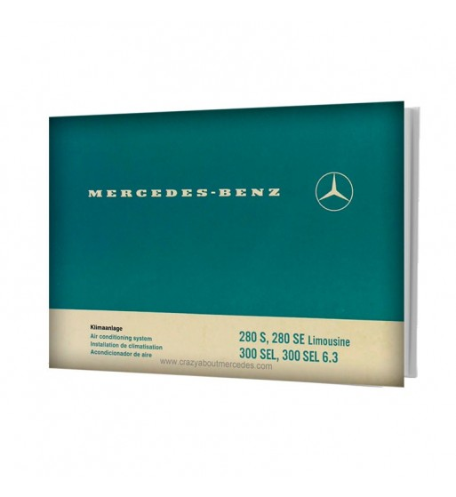 Mercedes Benz Air Conditioning System 280 S, 280 SE Limousine, 300 SEL, 300 SEL 6.3