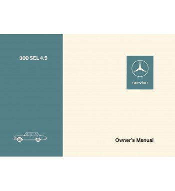 Manual Mercedes Benz 300 SEL 4.5 | Owner's manual | W109