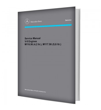 Mercedes Benz Service Manual V-8 Engines M 116.96 (4.2-ltr.), M 117.96 (5.6-ltr.)