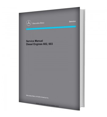 Mercedes Benz Service Manual Diesel Engines 602, 603