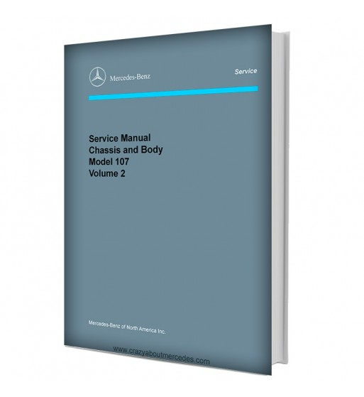 Mercedes Benz Service Manual Chassis & Body Model 107 Volume 2