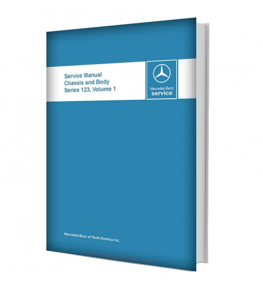 Mercedes Benz Service Manual Chassis & Body Series 123 Volume 1
