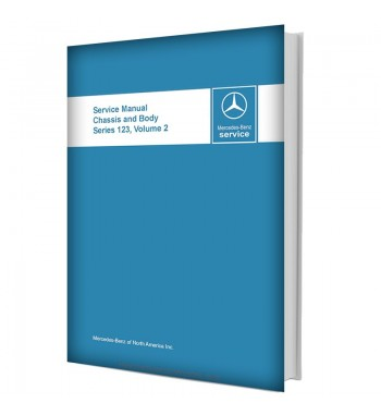 Mercedes Benz Service Manual Chassis & Body Series 123 Volume 2